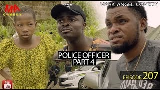 MARK ANGEL COMEDY - POLICE OFFICER part 4 (EPISODE 207) (MARK ANGEL TV)