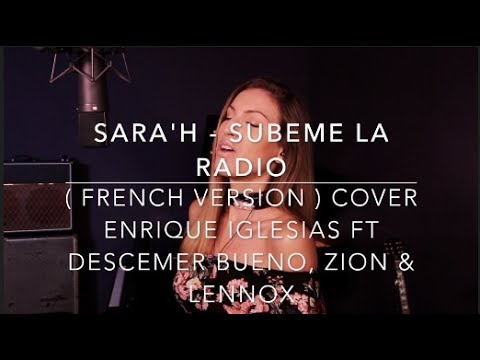 SUBEME LA RADIO ( FRENCH VERSION ) ENRIQUE IGLESIAS FT. DESCEMER BUENO, ZION & LEENOX