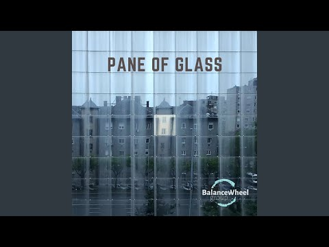 Pane of Glass online metal music video by BALANCE WHEEL GROUP