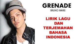 GRENADE- BRUNO MARS   LIRIK LAGU DAN TERJEMAHAN BAHASA INDONESIA