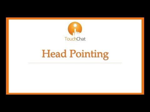 Head Pointing in TouchChat version 2.18.0