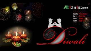 Diwali || Telugu Latest Short Film 2016 || Directed by Pratap Namburi