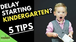 Starting Kindergarten a Year Later? 5 Questions to Consider