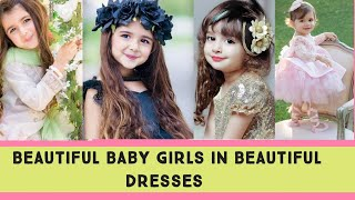 Beautiful Baby Girls In Beautiful Dresses❤❤❤ Cutest Kid In The World 2020