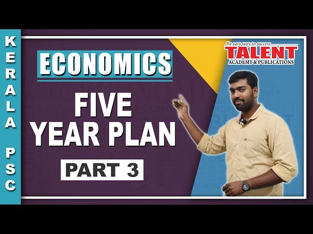 Kerala PSC Economics Five Year Plan (പഞ്ചവത്സര പദ്ധതികൾ) Part 3 - Talent Academy