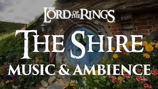 Lord of the Rings | The Shire – Music & Ambience
