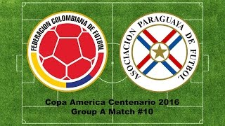 Panini Copa America Centenario 2016 Group A Match #10 COLOMBIA VS PARAGUAY