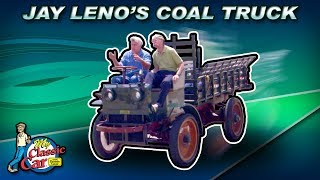 Jay Leno's 100 Year Old Coal Truck with Hand Crank Starter