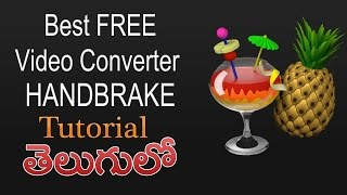 Handbrake the Best Free Video converter / transcoder telugu tutorial తెలుగులో