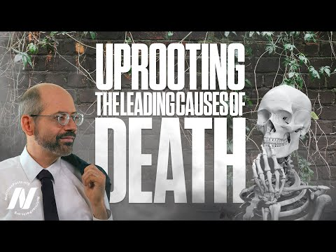 Uprooting the Leading Causes of Death