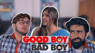 Good Boy Bad Boy Ft. Rishhsome | Rishabh Puri