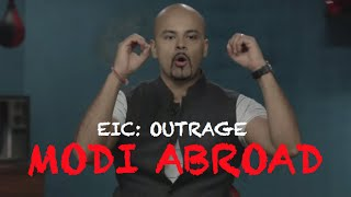 EIC Outrage Modi Abroad