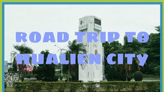 RoadTrip Hualien Airport To Hualien City, Taiwan
