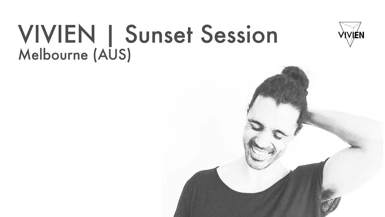 VIVIEN - Sunset Session Vinyl Mix x Melbourne, Australia 2019