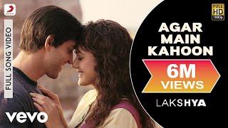 Agar Main Kahoon Full Video - Lakshya|Hrithik Roshan, Preity