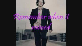 Josh Groban Remember When It Rained w/ lyrics
