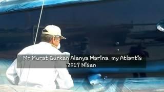 Mr Murat Gürkan   Alanya  Marina   My  Atlantis    15, 04, 2017