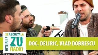 DOC, Deliric, Vlad Dobrescu si DJ Nasa - Freestyle (Live la Radio ZU)