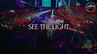See The Light Live Hillsong Worship