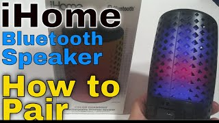 iHome iBT78 Color Changing Bluetooth Speaker How To Pair