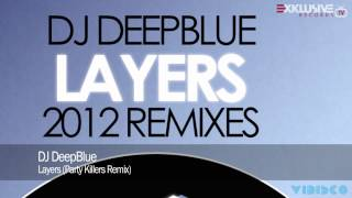 DJ DeepBlue - Layers (Party Killers Remix)