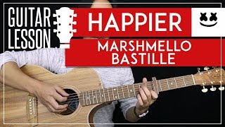 Happier Guitar Tutorial   Marshmello Guitar Lesson |Chords + Lead + Guitar Cover|