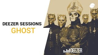 Ghost | Deezer Session