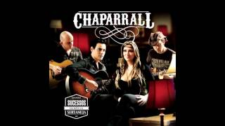 Chaparrall - I Don't Want To Talk About It