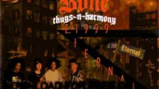 bone thugs-n-harmony - Mo' Murda - E 1999 Eternal