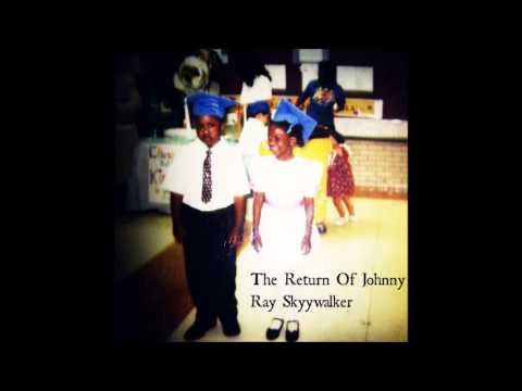 The Return Of Johnny Ray Skyywalker (2nd Single)