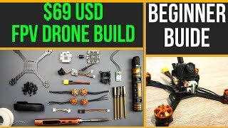 Beginner Guide // How To Build Budget Micro FPV Drone kit 2019 - Eachine Tyro69