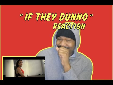 REUPLOAD - Bey T - If They Dunno (Official Video) #emPawa100 Artist | Reaction