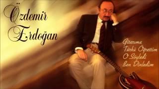 Özdemir Erdoğan - Çökertme