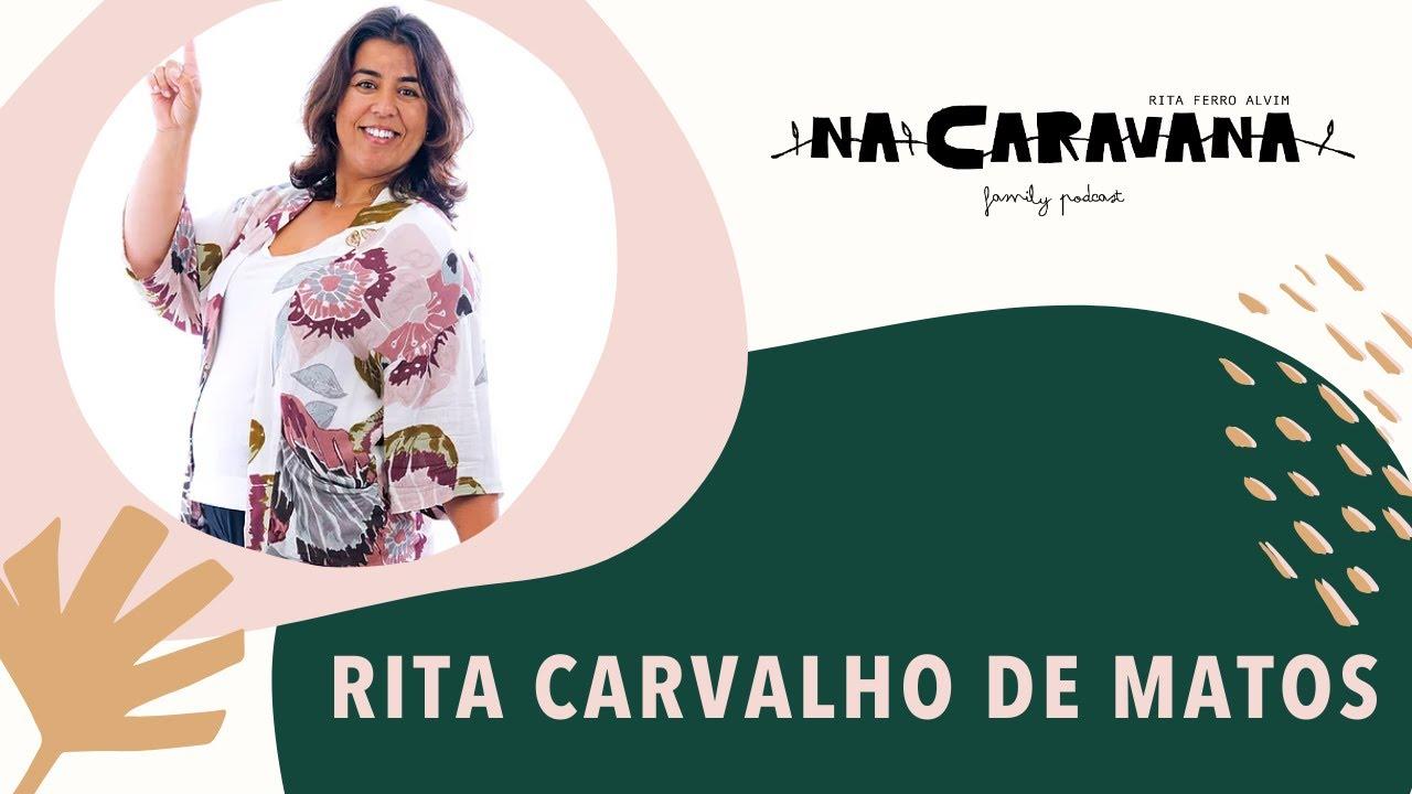 N'A Caravana com Rita Carvalho de Matos #7 Marie Kondo, confia e happy routines
