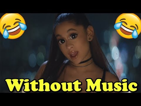 Ariana Grande - Without Music - Break up with your girlfriend, i'm bored