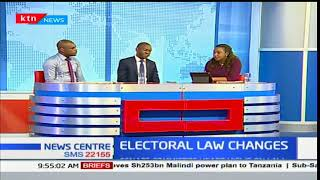 Electoral law changes: Assessment of whats happening in the country Part 2