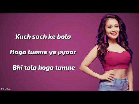 Download Tera Ghata Lyrics Neha Kakkar Romantic Song 31jjenftj S