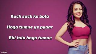 Tera Ghata (Lyrics) - Neha Kakkar   Romantic Song