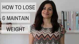 How to Lose Weight Easily (Tips for Weight Loss & Weight Management)