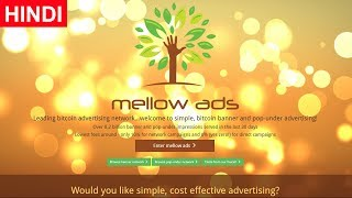 Claim Free Satoshi and Advertise on Mellow Ads - Get Referral for HYIP Websites
