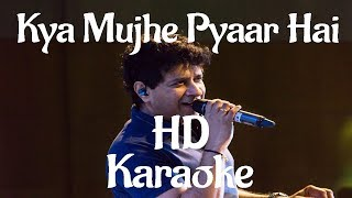 Kya Mujhe Pyaar Hai HD Karaoke - YouTube