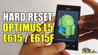 Hard Reset no LG E615 e E615f (L5)