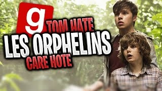 LES ORPHELINS : TOM HATE & CARE HOTE ! - Garry