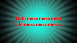 Tu Hi Mera Mera Mera Lyrics by HAMMAD-UR   - YouTube