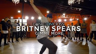 Britney Spears   Gimme More | Karon Lynn Choreography | DanceOn Class