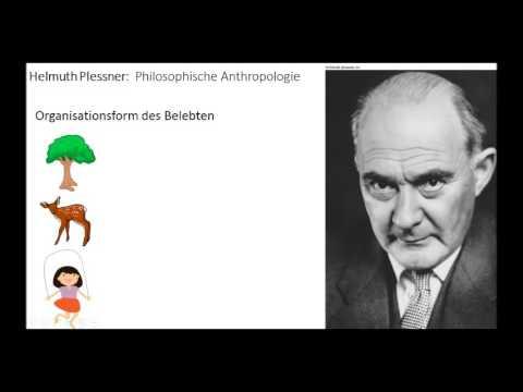 Helmuth Plessner: Philosophische Anthropologie Teil 1/3