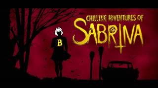 Chilling Adventures of Sabrina | Season 1 - Main Title Sequence