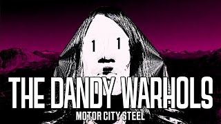 "The Dandy Warhols   ""Motor City Steel"" Official Music Video"