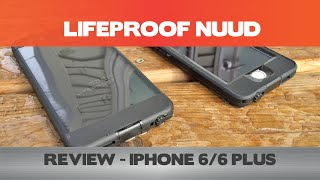 Get Nuud with your iPhone! Lifeproof Nuud Review - iPhone 6/6 Plus
