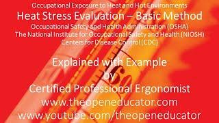 Heat Stress Evaluation Basic Calculation Method used by OSHA, NIOSH, & CDC Explained With Examples